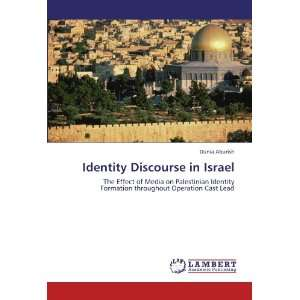 Identity Discourse in Israel: The Effect of Media on