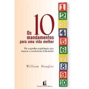 10 Mandamentos Para Uma Vida Melhor (Em Portugues do