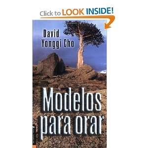 Modelos para orar (9780829718591) Pastor David Yonggi Cho Books