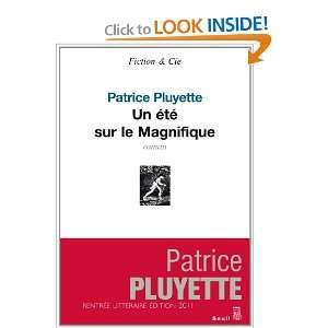 Un Ete Sur le Magnifique (9782020996761): Pluyette Patrice