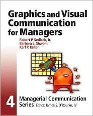 Module 4 Graphics and Visual Communication for Managers, (0324161786