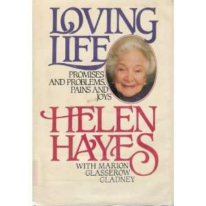 Loving Life (9780385239035) Helen Hayes Books