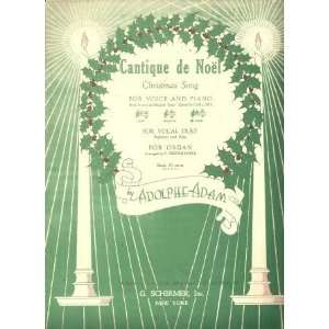 Cantique de Noel (Christmas Song): Adolphe Adam, Carl Deis