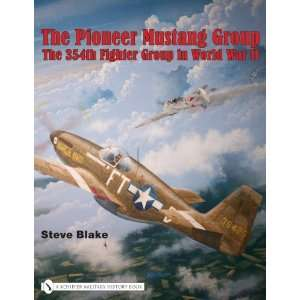 Fighter Group in World War Two (9780764329258) Steve Blake Books
