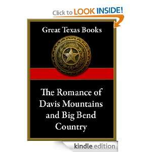 Romance of the Davis Mountains and Big Bend Country (Great Texas Books