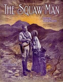 CAST SCENE  1905   BROADWAY PLAY THE SQUAW MAN   Sheet Music