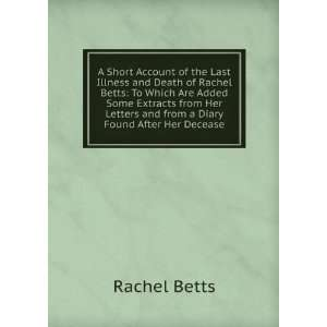 Letters and from a Diary Found After Her Decease Rachel Betts Books
