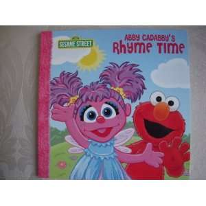 Abby Cadabbys Rhyme Time   Sesame Street (Sesame Street 123)