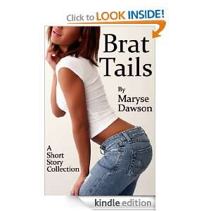 Start reading Brat Tails on your Kindle in under a minute . Dont