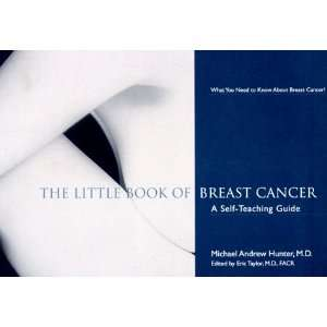 The Little Book of Breast Cancer: A Self Teaching Guide