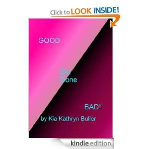 Good Girl Gone Bad Kia Buller  Kindle Store