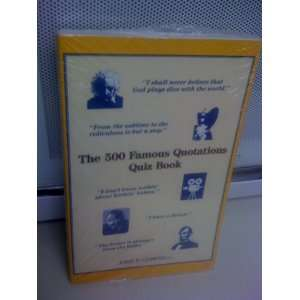 The 500 Famous Quotations Quiz Book (9780944322024) John
