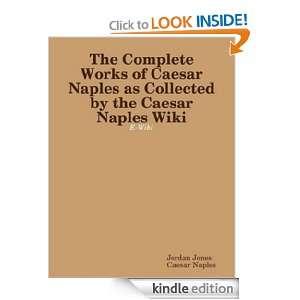 Caesar Naples e Wiki: Caesar Naples, Jordan Jones:  Kindle