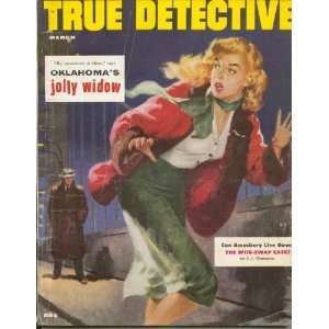 True Detective [Magazine] March 1955: Td Publishing: Books