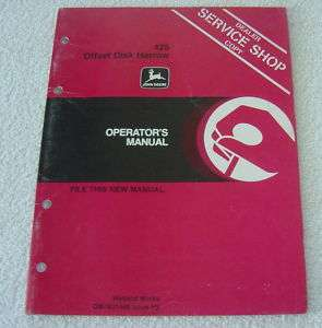 JOHN DEERE 425 OFFSET DISK HARROW OPERATOR MANUAL