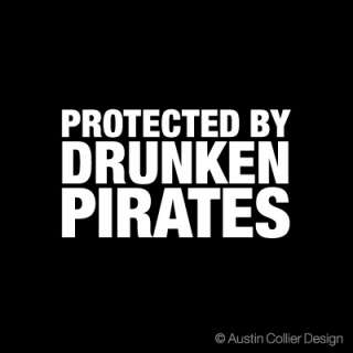 protected by drunken pirates white vinyl decal