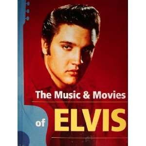The Music And Movies Of Elvis susan doll Books