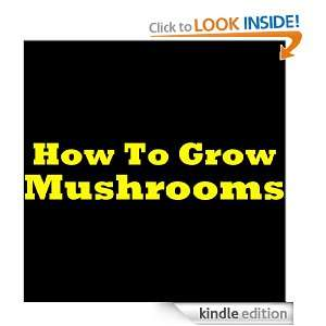 Easy And Simple Mushroom Growing Guide For Growing Mushrooms At Home