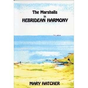 Hebridean Harmony (9780953138203): Mary Hatcher, Joan McKeeman: Books
