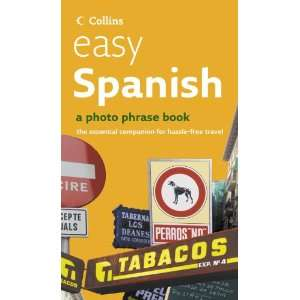 Easy Spanish (Photo Phrase Book & Audio CD) (9780007208326