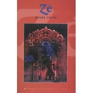 Ze (Honno modern fiction) (9781870206211): Renee Smith