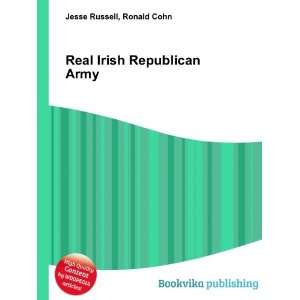 Real Irish Republican Army: Ronald Cohn Jesse Russell