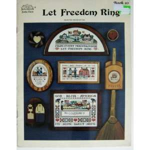 Freedom Ring; Book 10 (Counted Cross Stitch): Jeremiah Junction: Books