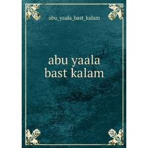 abu yaala bast kalam: abu_yaala_bast_kalam: Books