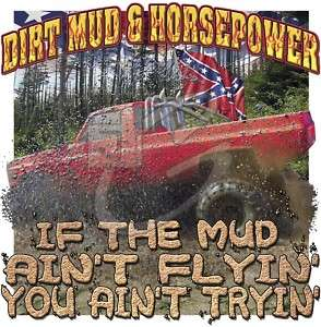 Dixie Rebel Mudding Trucks  DIRT, MUD & HORSEPOWER