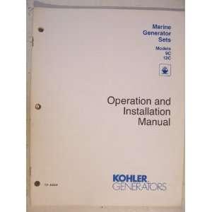 Models 9C, 12C   Operation and Installation Manual Kohler Co Books