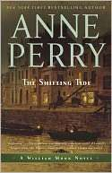 & NOBLE  The Shifting Tide (William Monk Series #14) by Anne Perry