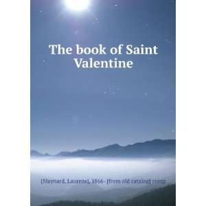 The book of Saint Valentine Laurens], 1866  [from old catalog] comp
