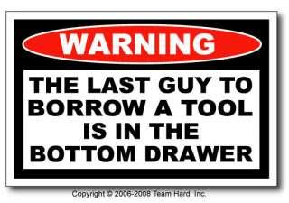 Bottom Drawer Funny Redneck Toolbox Warning Sticker 4x4