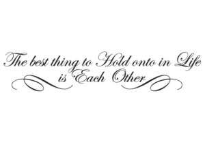 The Best Thing in Life Vinyl Wall Quote Decal Lettering