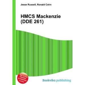 HMCS Mackenzie (DDE 261) Ronald Cohn Jesse Russell Books