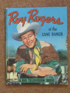 1950 Roy Rogers of the Lane Ranch Big TV Book. 1st Ed.
