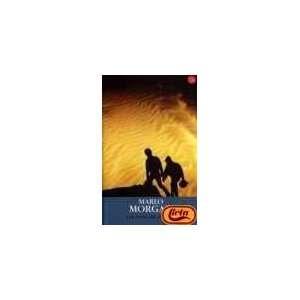 Las voces del desierto (9788466305488): Marlo Morgan: Books