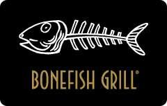 Bonefish Grill Gift Card $25   $50