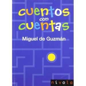 CUENTOS CON CUENTAS (9788492493067): MIGUEL DE GUZMAN: Books