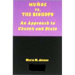 Munoz Marin vs. the bishops: An approach to church and state