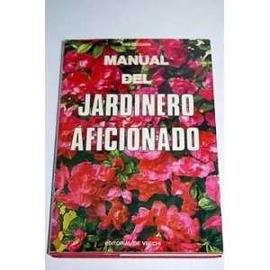 Manual del jardinero aficionado Tina Cecchini Books