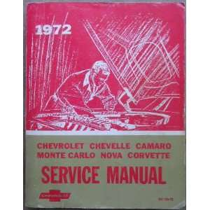 1972 Chevrolet Passenger Car Service Manual (Chevrolet Chevelle Camaro