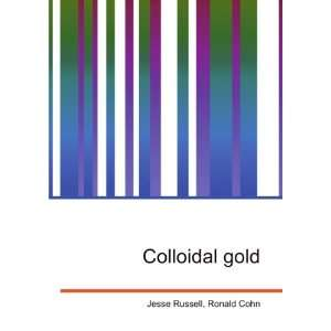 Colloidal gold Ronald Cohn Jesse Russell Books