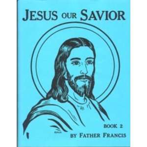 Jesus Our Savior Book 2 Coloring Book (Lepanto Press