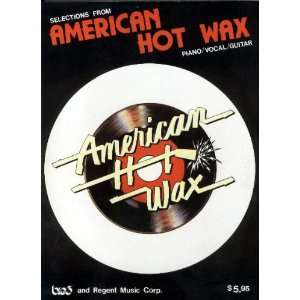 FROM AMERICAN HOT WAX Piano/Voal/Guitar: Robbins music corp: Books