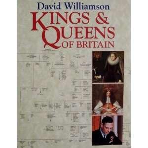 Kings & Queens of Britain (9780880299664) David Williamson Books