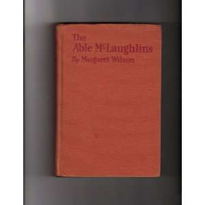 The Able McLaughlins Margaret Wilson Books