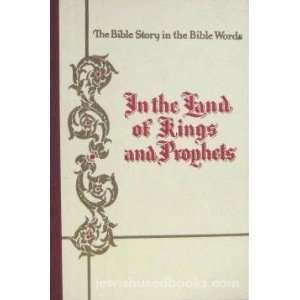 In The Land Of Kings And Prophets: Book 4: Rabbi Jacob Schwarz: Books