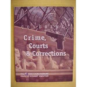Covering Crime, Courts Corrections Beverly (ed.) Kees
