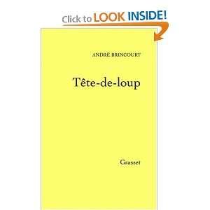 Tête de loup (9782246646112) André Brincourt Books